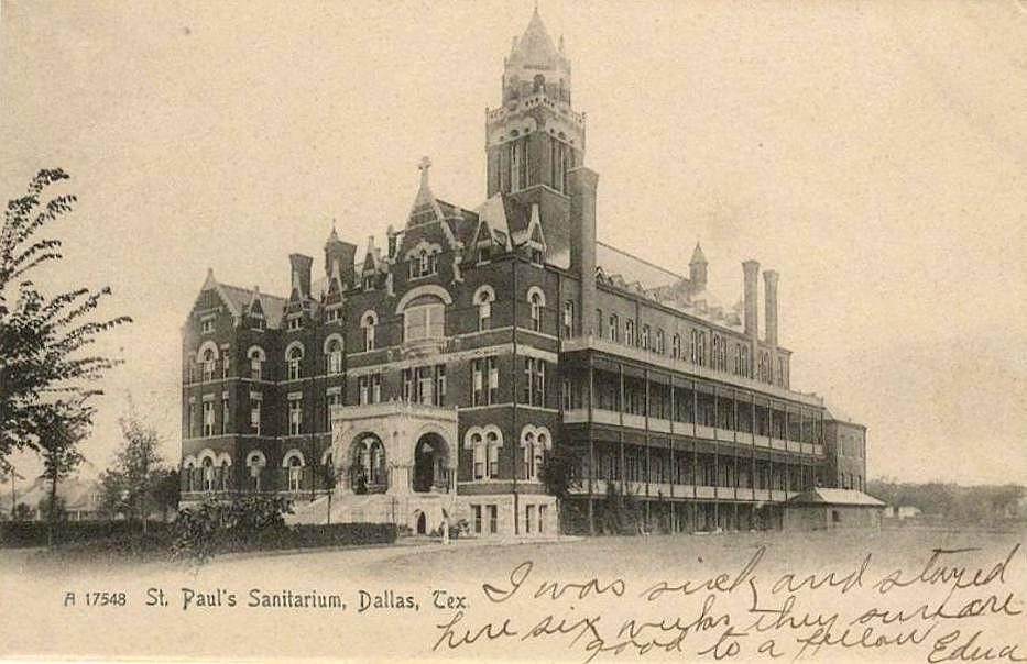 St Pauls Sanitarium 1910 Flashback Dallas