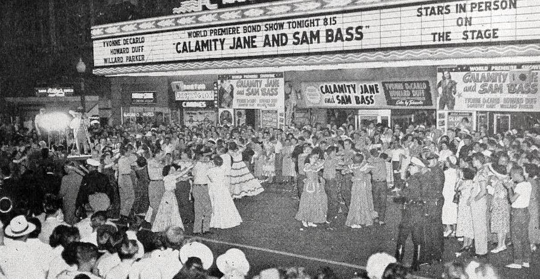 b60085eaa294c3 calamity-jane premiere -sam-bass majestic-theatre july-1949